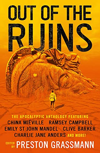 Out of the Ruins: The Apocalyptic Anthology (English Edition)