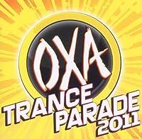 Oxa Trance Parade 2011
