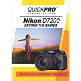 Nikon D7200 Beyond the Basics DVD by QuickPro Camera Guides