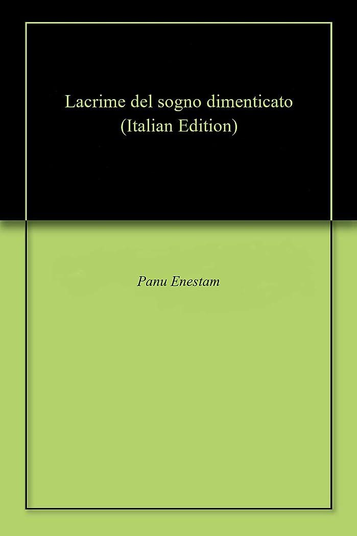 通行料金ホステスパールLacrime del sogno dimenticato (Italian Edition)