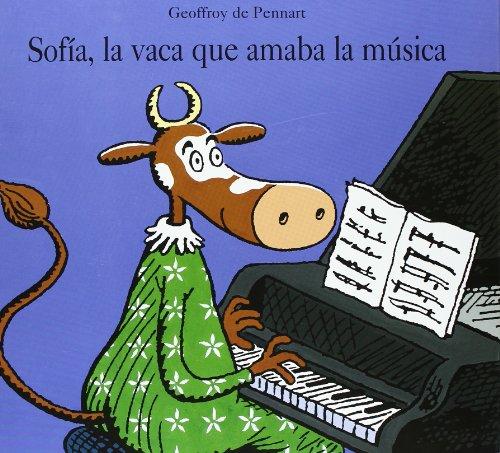 SOFIA LA VACA QUE AMABA LA MUSICA (CES)