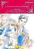 la princesse secrète du milliardaire:Harlequin Manga (French Edition)