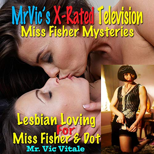 Miss Fisher Mysteries: Lesbian Loving for Miss Fisher and Dot cover art