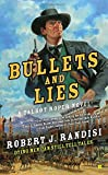 Bullets and Lies (A Talbot Roper Novel)