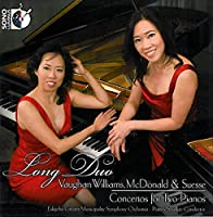 VAUGHN-WILLIAMS, MCDONALD, SUESSE: CONCERTOS FOR TWO PIANOS