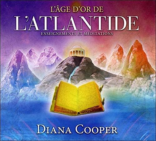 L'âge d'or de l'Atlantide - Enseignements et méditations - Livre audio