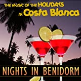 The Music of the Holidays in Costa Blanca. Nights in Benidorm