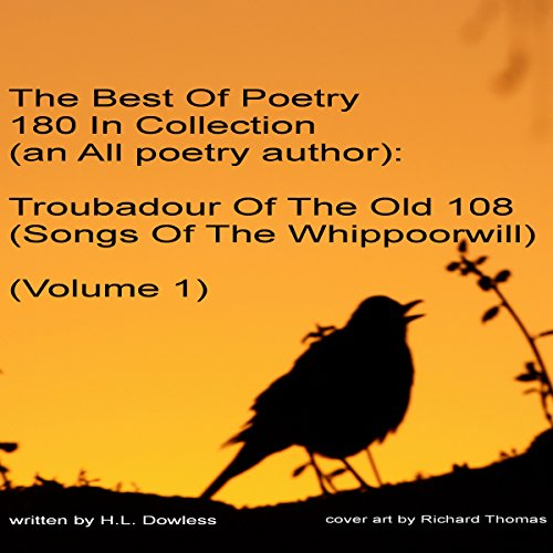 The Best of Poetry 180 in Collection (An Allpoetry Author): Troubadour of the Old 108 Audiobook By H L Dowless cover art