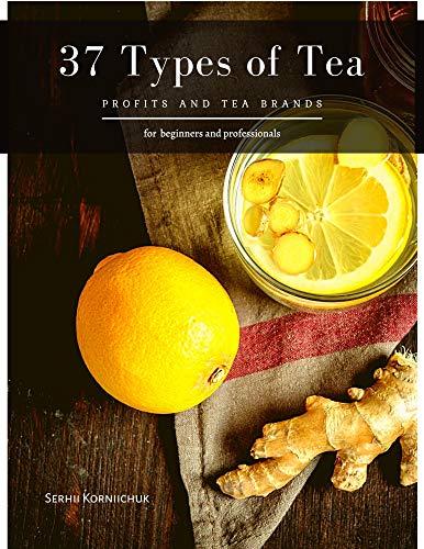 Ginger Tea: Health Profits & Top Recipes (English Edition)