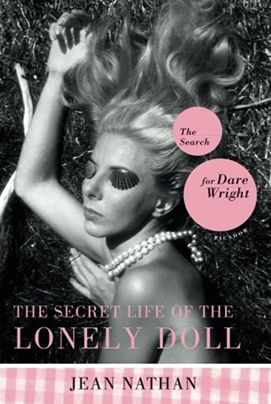 ロケーション終わり序文The Secret Life Of The Lonely Doll: The Search For Dare Wright