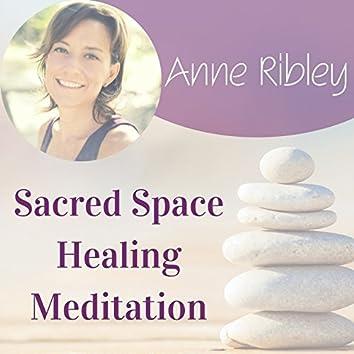 Sacred Space Healing Meditation