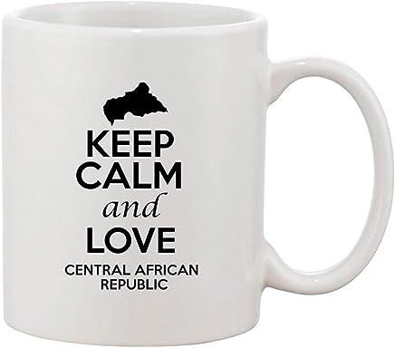 Keep Calm And Love Central African Republic Patriotic Ceramic White Coffee Mug 11 OZ
