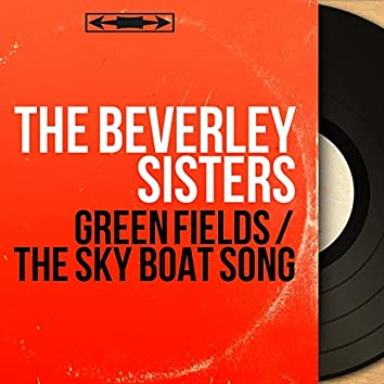 Green Fields / The Sky Boat Song (feat. Geoff Love and His Orchestra) [Mono Version]