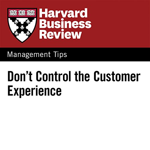 Don't Control the Customer Experience audiobook cover art