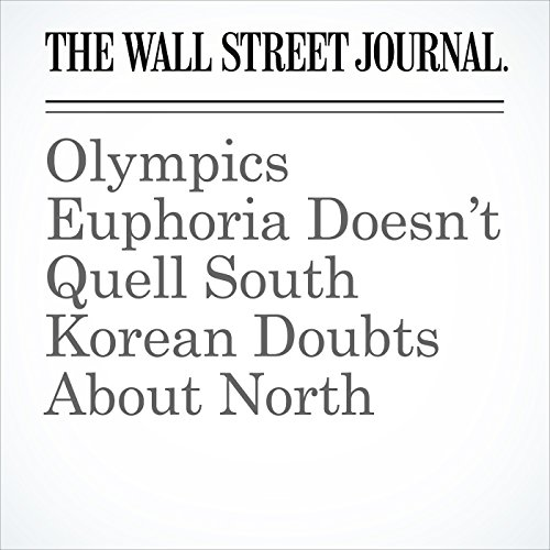 Olympics Euphoria Doesn't Quell South Korean Doubts About North copertina