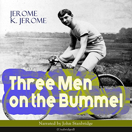 Three Men on the Bummel audiobook cover art