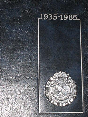The FBI National Academy: A Story of Dedication 1935-1985
