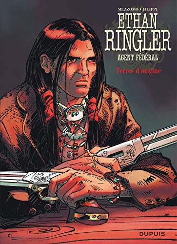Ethan Ringler, Agent Fédéral - tome 5 - Terres d'origine