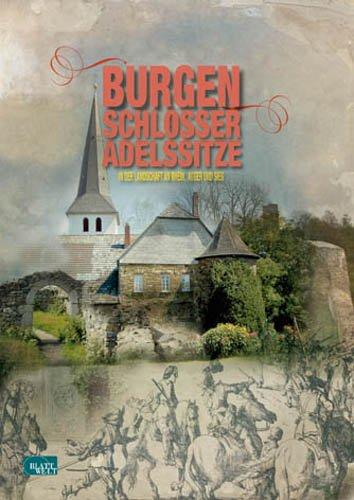 Burgen, Schlösser, Adelssitze