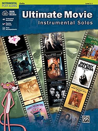 Ultimate Movie Instrumental Solos: Violin, Levels 2-3 (Alfred's Instrumental Play-Along) (Pop Instrumental Solo): Violine/Geige (incl. CD)