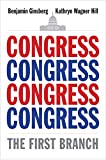 Congress The First Branch