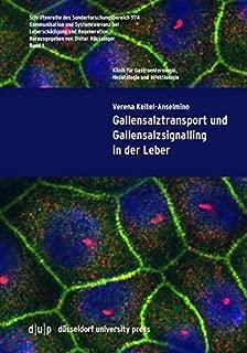 Gallensalztransport Und Gallensalzsignalling in Der Leber (Schriftenreihe Des Sonderforschungsbereich 974) (German Edition)