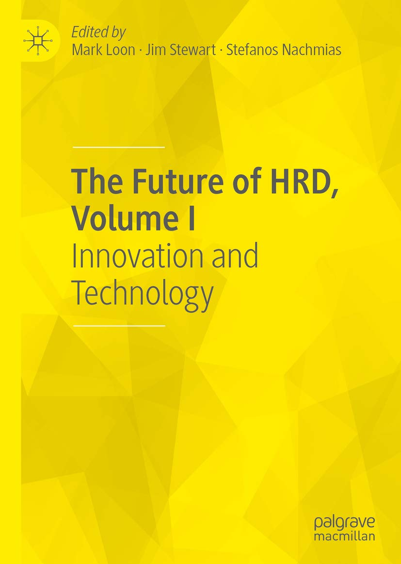The Future of HRD, Volume I: Innovation and Technology