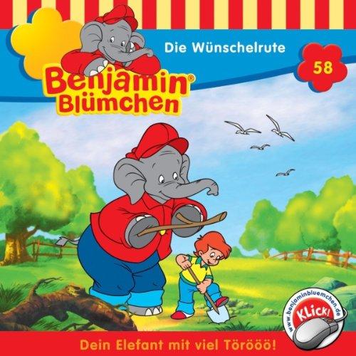 Die Wünschelrute (Benjamin Blümchen 58) Titelbild