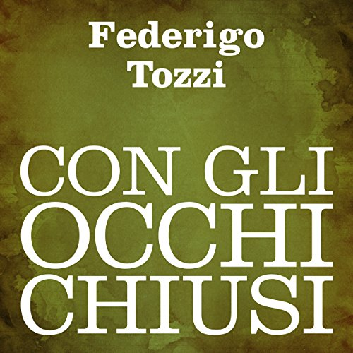 Con gli occhi chiusi [With Eyes Closed] audiobook cover art