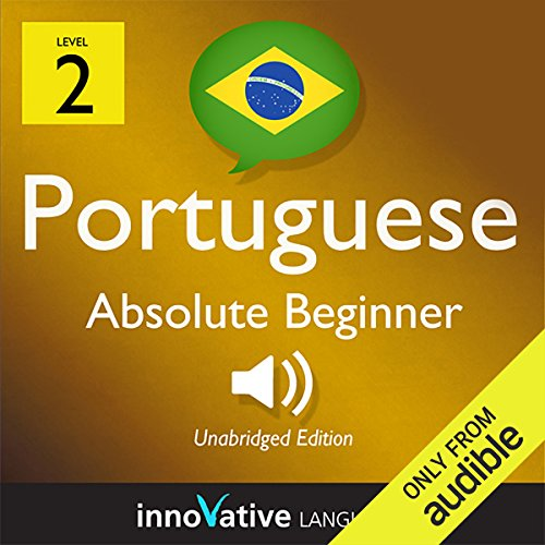 Learn Portuguese with Innovative Language's Proven Language System - Level 2: Absolute Beginner Portuguese  By  cover art