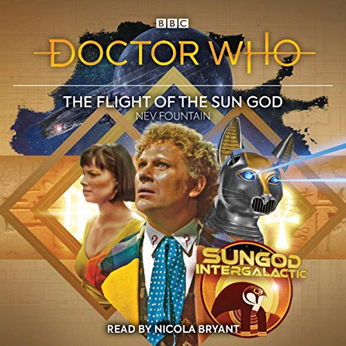 Doctor Who: The Flight of the Sun God audiobook cover art
