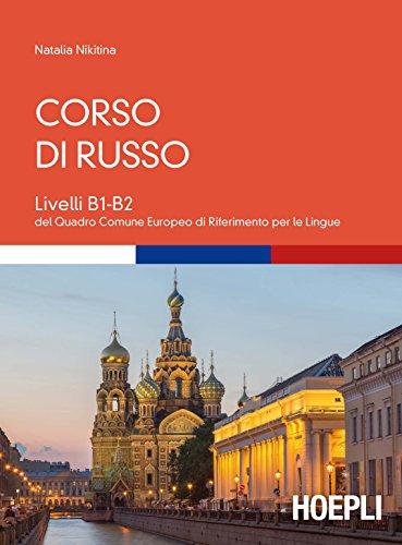 Corso di russo. Livelli B1-B2