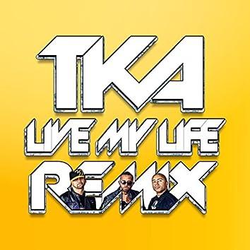 Live My Life Remix