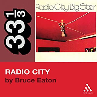 Big Star's Radio City (33 1/3 Series)  audiobook cover art