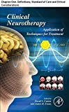 Clinical Neurotherapy: Chapter One. Definitions, Standard of Care and Ethical Considerations (English Edition)