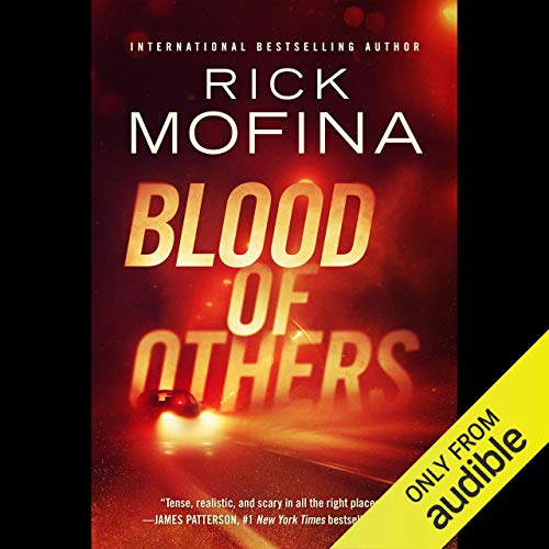 Blood of Others Audiobook By Rick Mofina cover art