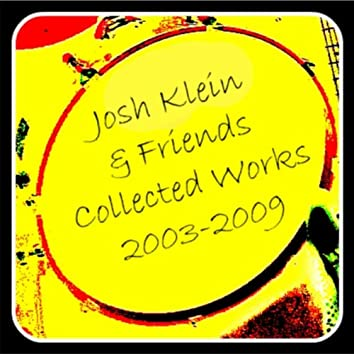 Collected Works: 2003-2009