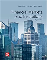 Financial Markets and Institutions 1260772403 Book Cover