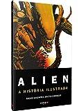 Alien: A História Ilustrada