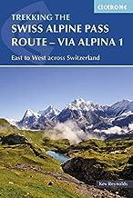 The Swiss Alpine Pass Route – Via Alpina 1: Trekking East to West across Switzerland