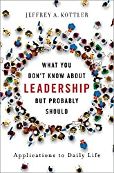 What you don't know about leadership but probably should applications to daily life