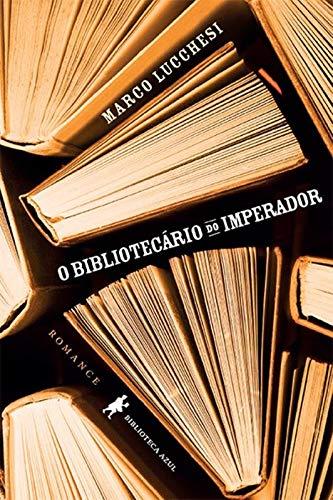 O bibliotecário do imperador