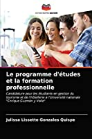 Le programme d'études et la formation professionnelle