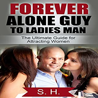 Forever Alone Guy to Ladies Man cover art