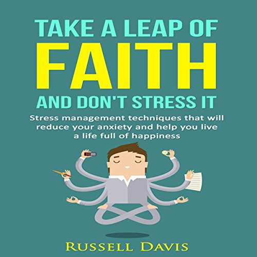 Take a Leap of Faith and Don't Stress It audiobook cover art