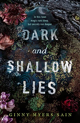 Dark and Shallow Lies: A intense and atmospheric debut thriller for young...