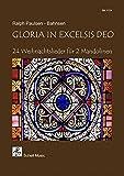 Gloria in Excelsis Deo: 24 Weihnachtslieder für 2 Mandolinen (Noten für Geige, Violine / Spielstücke)