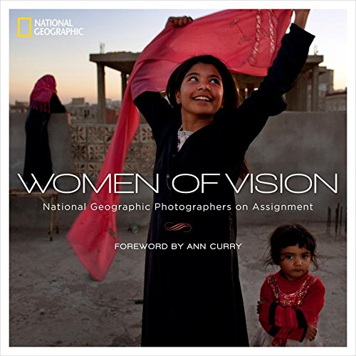 Women of Vision: National Geographic Photographers...