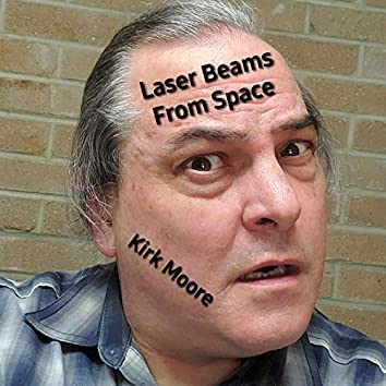 Laser Beams from Space