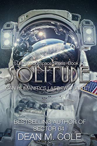 Solitude: A Post-Apocalyptic Thriller